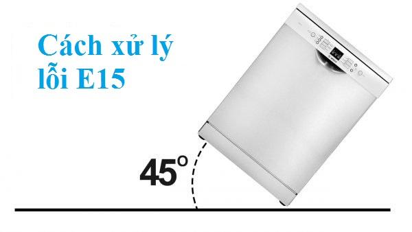 Cách khắc phục lỗi E15 máy rửa bát Bosch